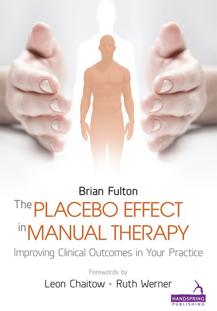 Book cover: The Placebo Effect in Manual Therapy