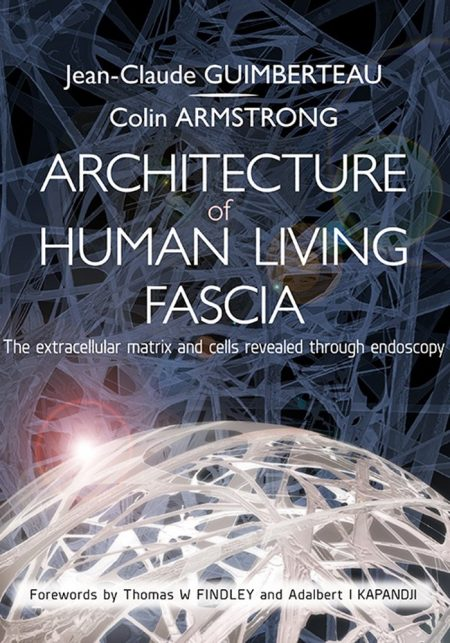 Book cover: Architecture of Human Living Fascia